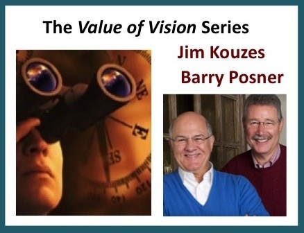 The Value of Vision Series – Kouzes and Posner
