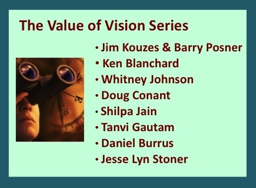 The Value of Vision Series – Introduction