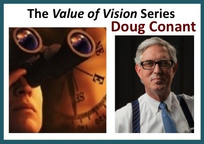 The Value of Vision Series – An Interview With Doug Conant