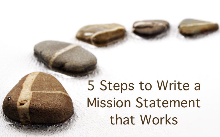 How To Write a Mission Statement in 5 Steps