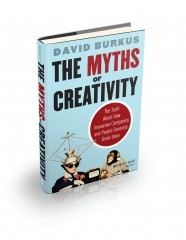 Myth of Creativity by David Burkus