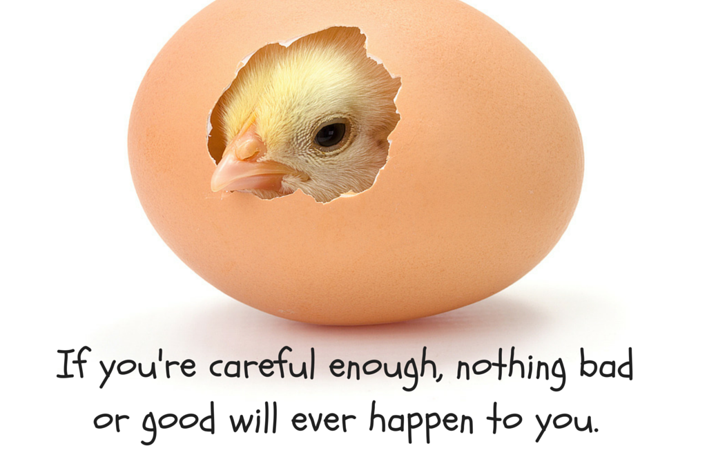 If You're Careful Enough