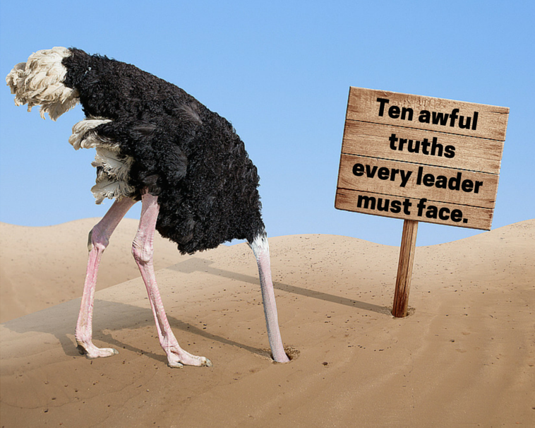 10 Awful Truths Every Leader Needs to Know