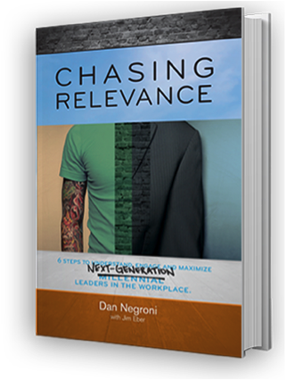 Chasing Relevance by Dan Negroni