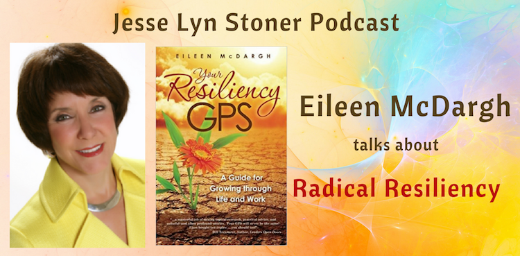 Radical Resiliency: An Interview with Eileen McDargh @Macdarling #Podcast