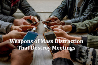 Want Your Team More Engaged? Remove the Weapons of Mass Distraction