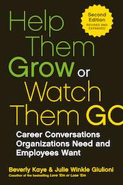 Help Them Grow or Watch Them Go Julie Winkle Giulioni